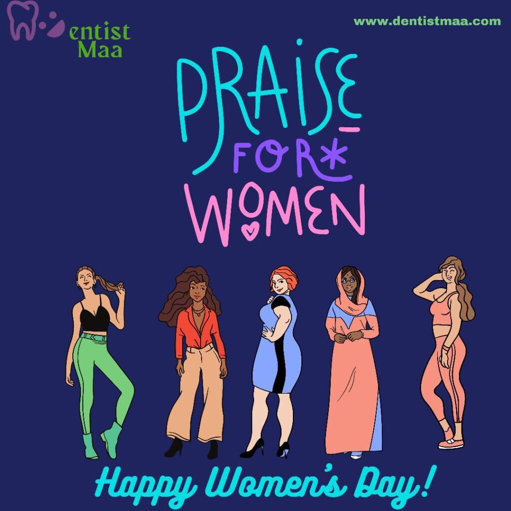 International women's Day Praise for Women, appreciate the women