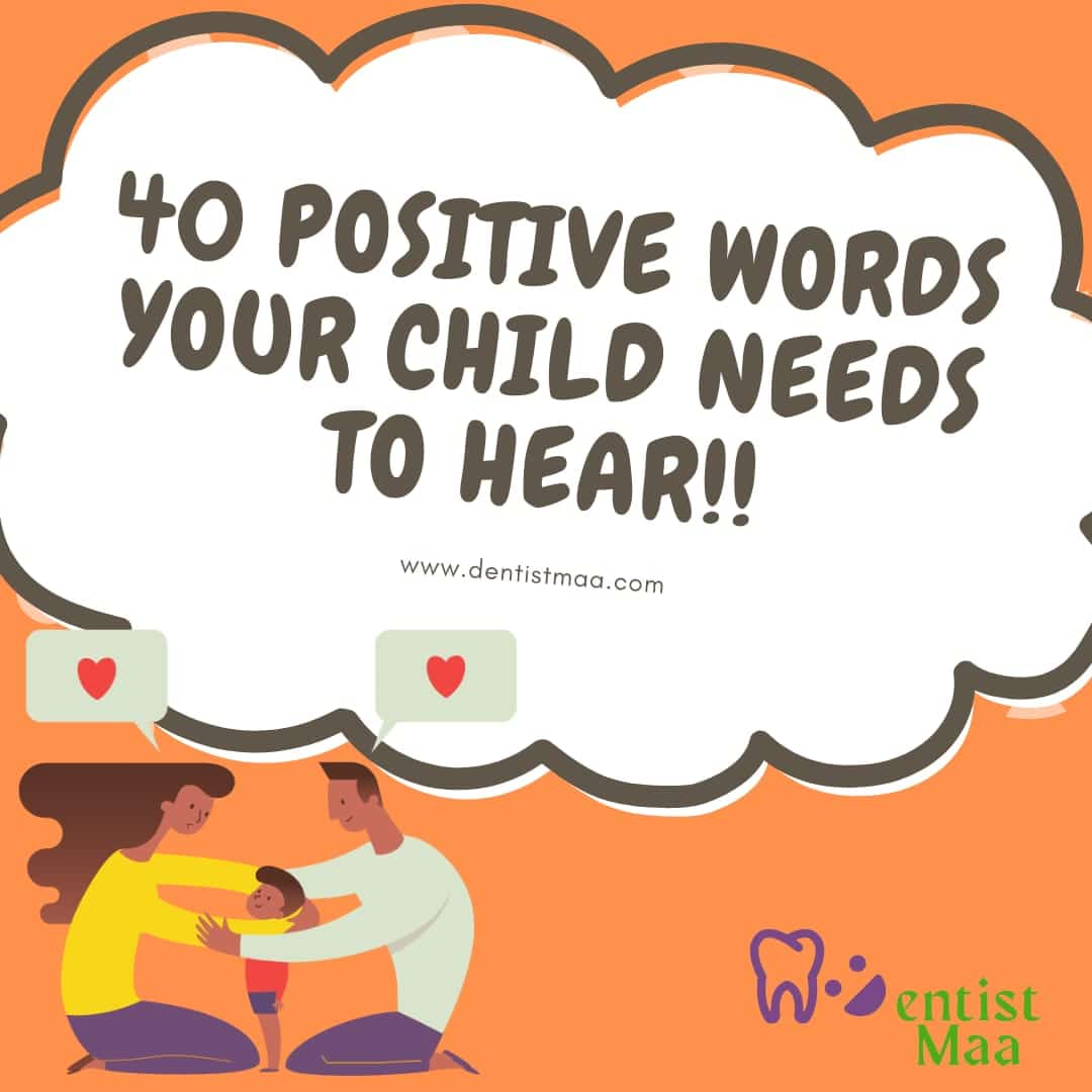 40 Positive words your child needs to hear!!