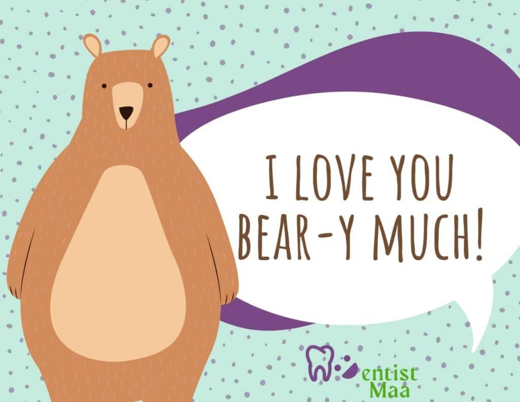 I love you bear y much