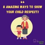 Respect your child